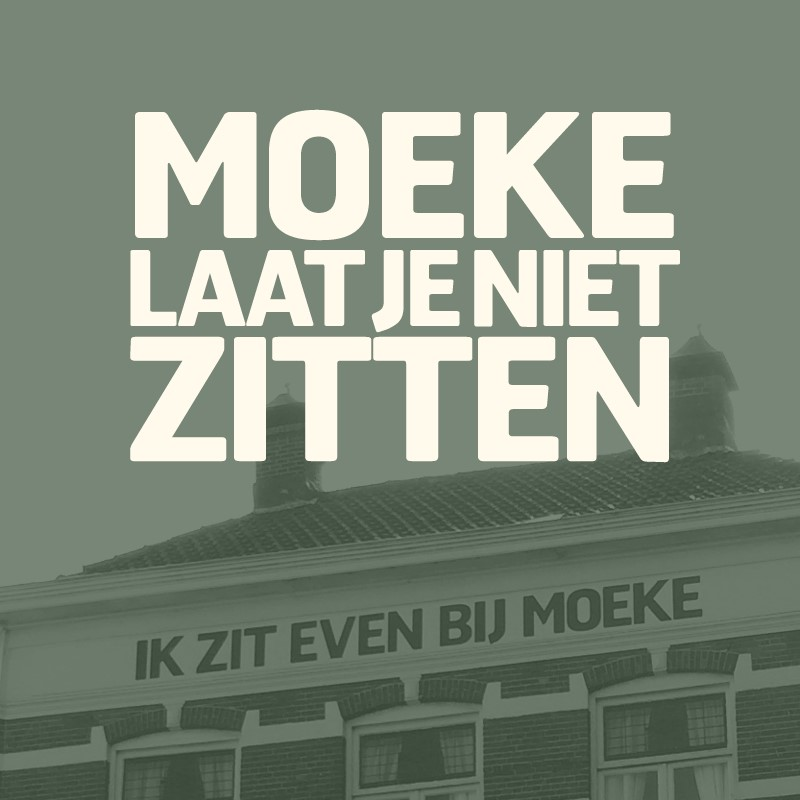 MOEKE_LAAT_JE_NIET_ZITTEN.jpg
